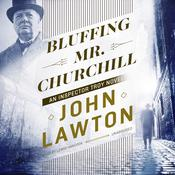 Bluffing Mr. Churchill: An Inspector Troy Novel Audiobook, by John Lawton