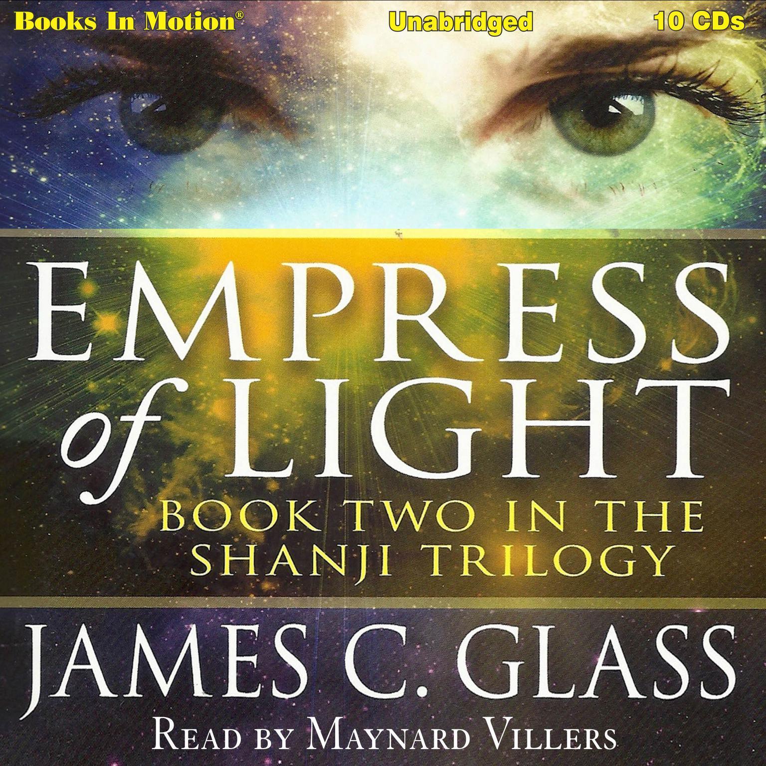 Empress Of Light (aka Mei-Lai-Gong): Shanji Trilogy, Book 2 Audiobook, by James C. Glass