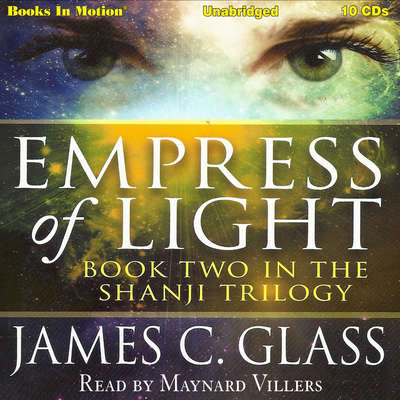 Empress Of Light (aka Mei-Lai-Gong): Shanji Trilogy, Book 2 Audiobook, by James C. Glass