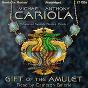 Gift Of The Amulet Audiobook, by Michael Anthony Cariola