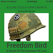 Freedom Bird: A Novel of the Summer of Love Audiobook, by Bunch Chris
