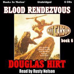 Blood Rendezvous Audiobook, by Douglas Hirt