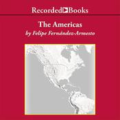The Americas: A Hemispheric History Audiobook, by Felipe Fernández-Armesto