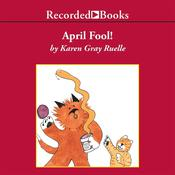 April Fool! Audiobook, by Karen Gray Ruelle