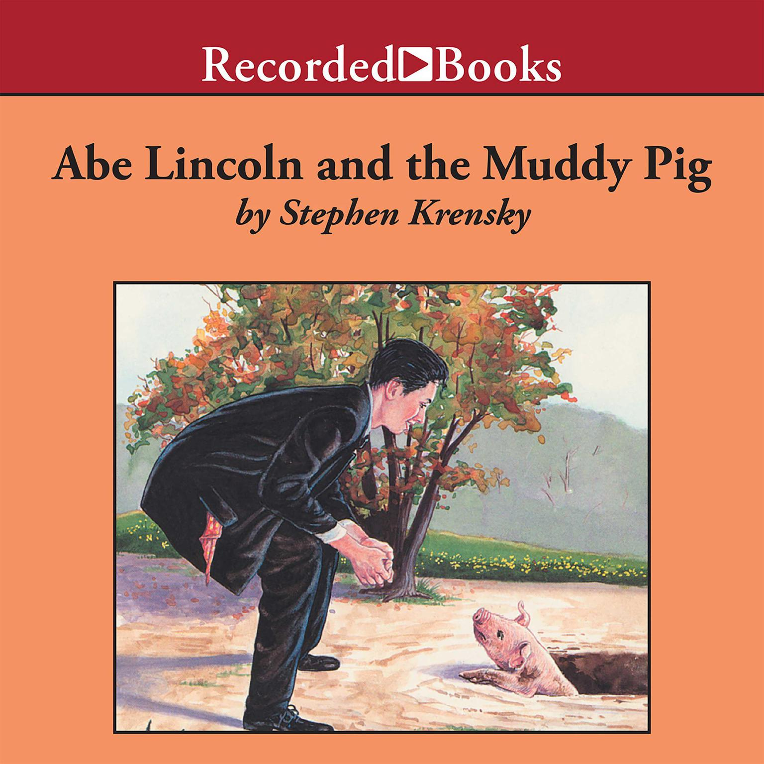 Printable Abe Lincoln and the Muddy Pig Audiobook Cover Art