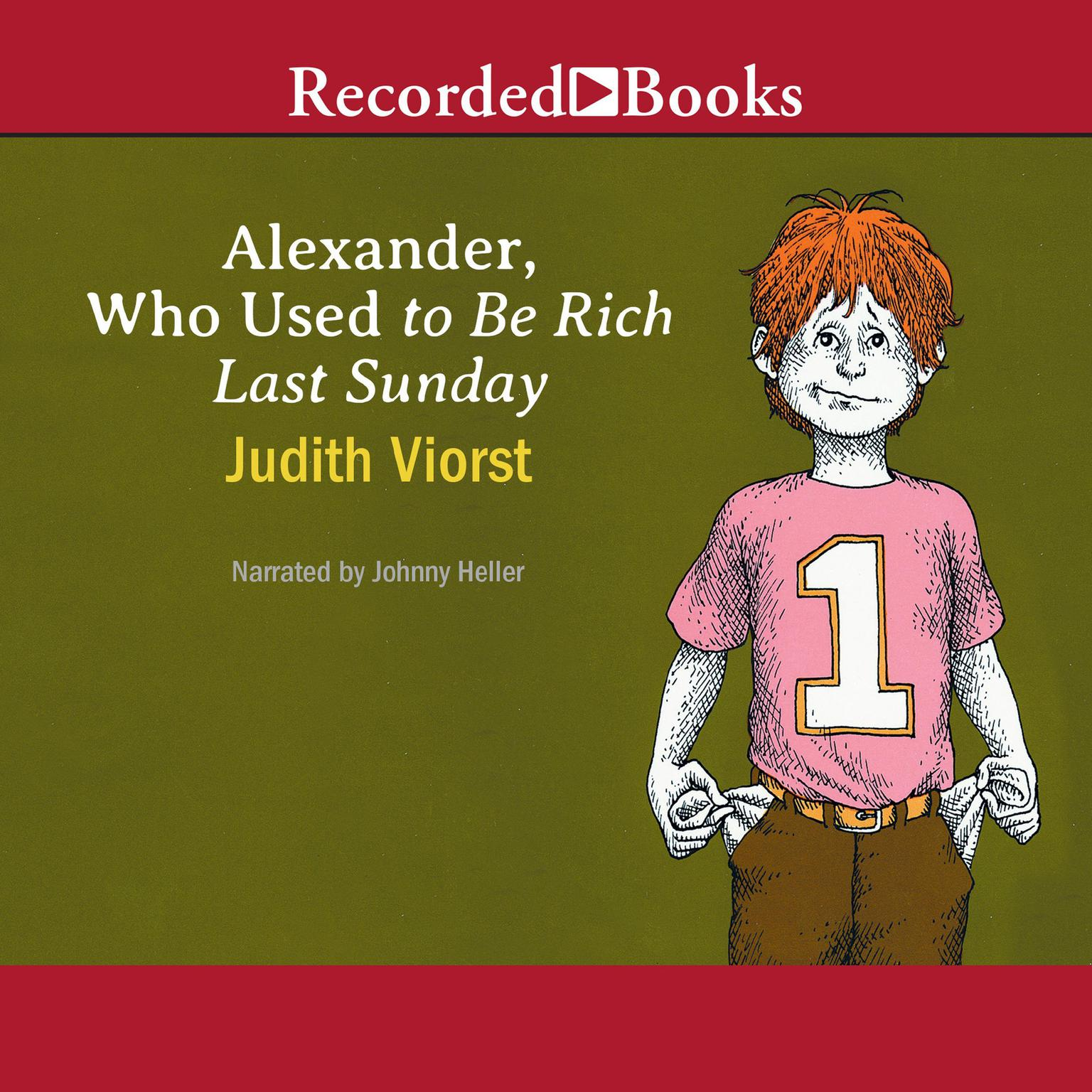 Printable Alexander, Who Used to Be Rich Last Sunday Audiobook Cover Art
