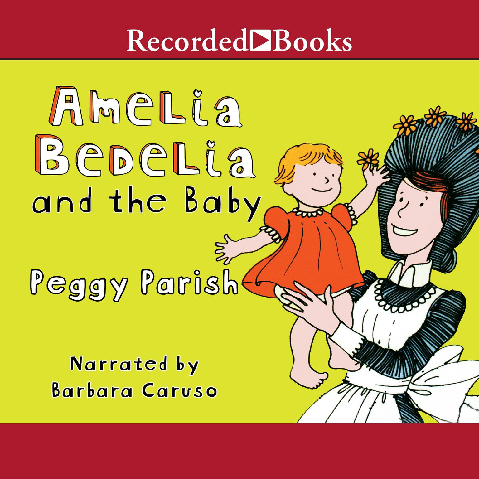 Printable Amelia Bedelia and the Baby Audiobook Cover Art