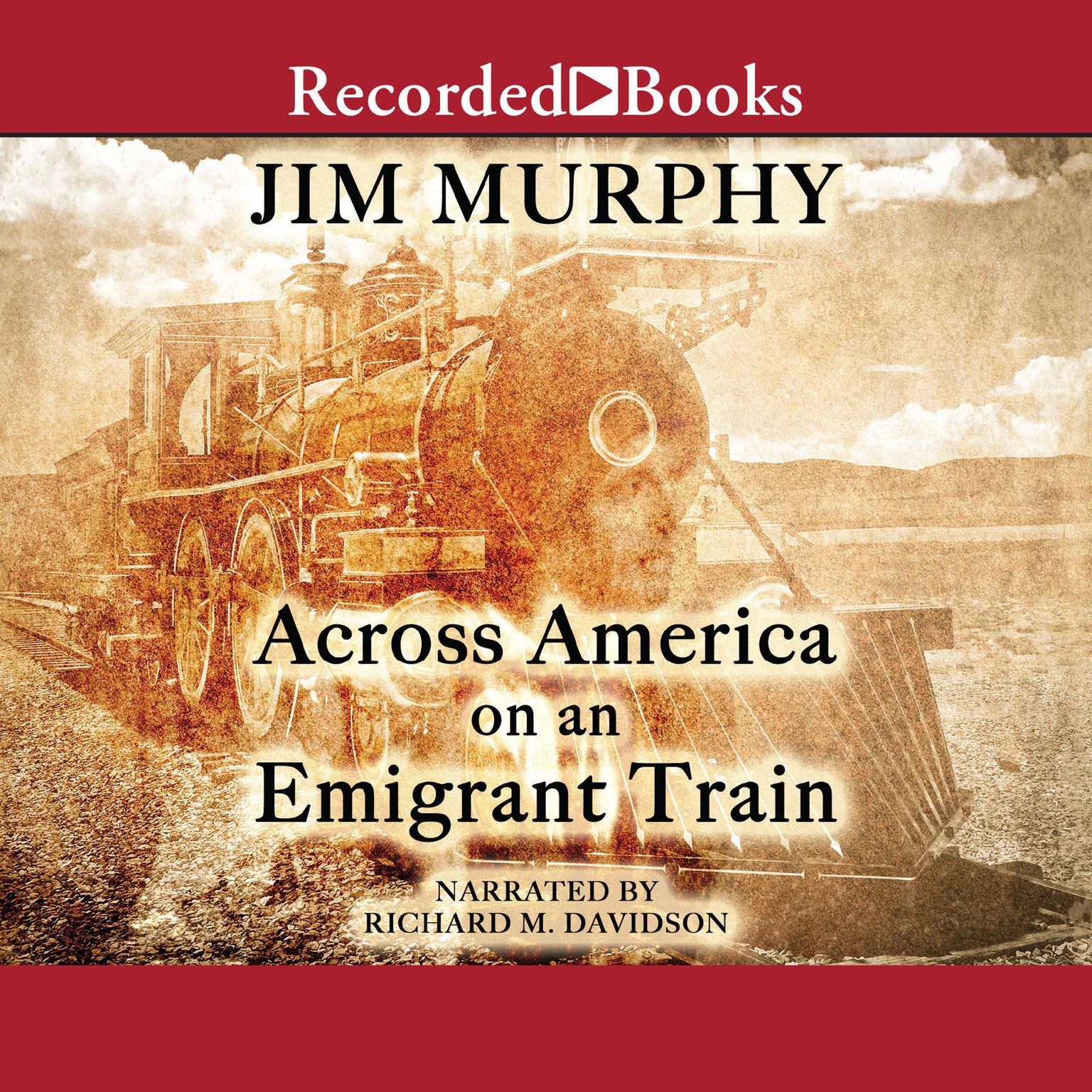 Printable Across America on an Emigrant Train Audiobook Cover Art