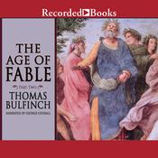 The Age of Fable: Part Two Audiobook, by Thomas Bulfinch