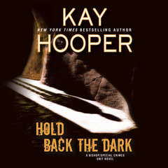 Hold Back the Dark Audiobook, by Kay Hooper