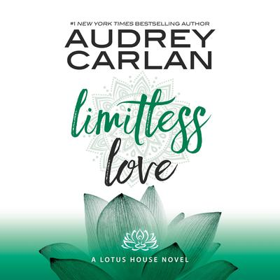 Limitless Love Audiobook, by Audrey Carlan