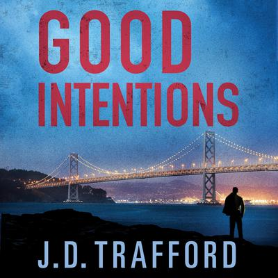 Good Intentions Audiobook, by J. D. Trafford