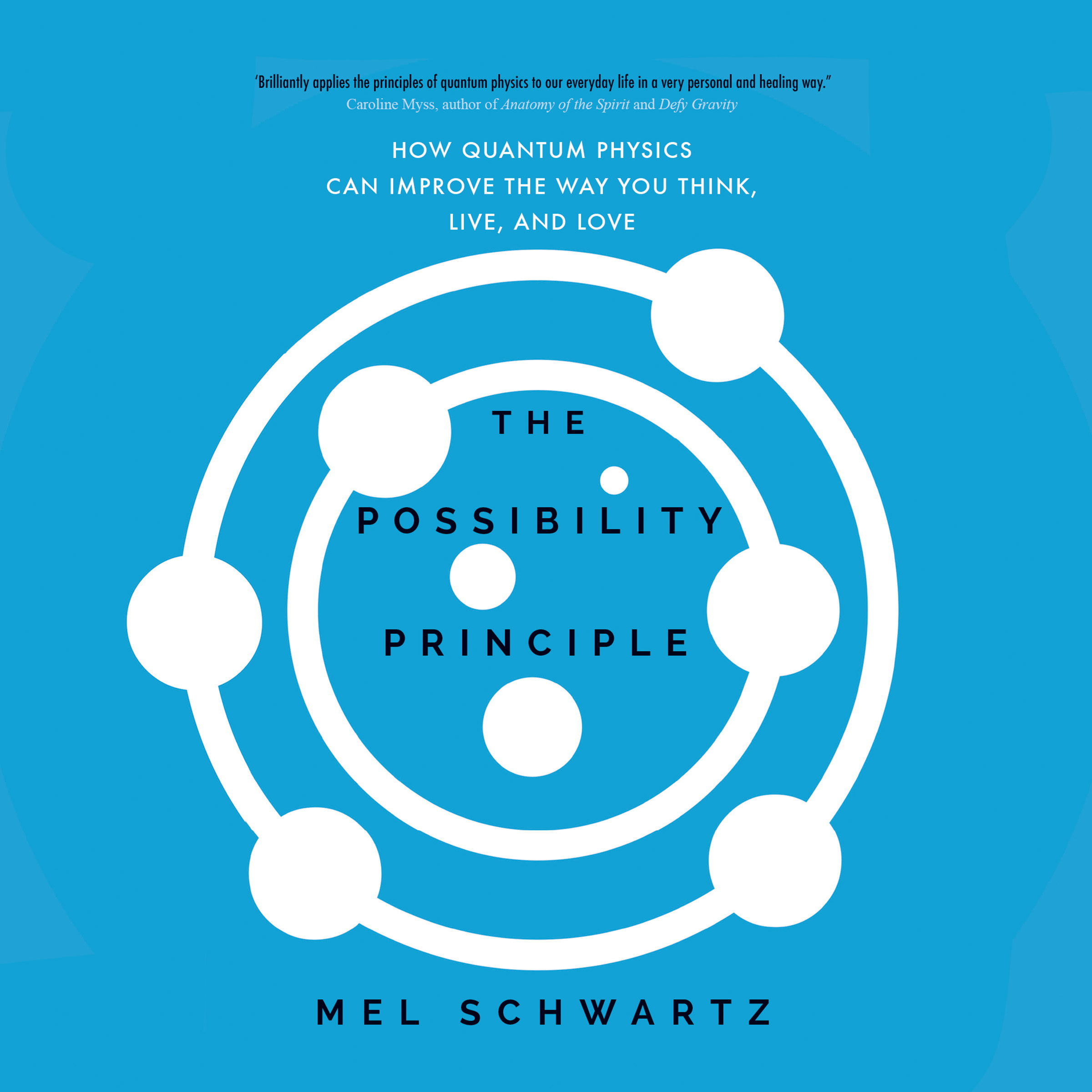 Printable The Possibility Principle: How Quantum Physics Can Improve the Way You Think, Live, and Love Audiobook Cover Art