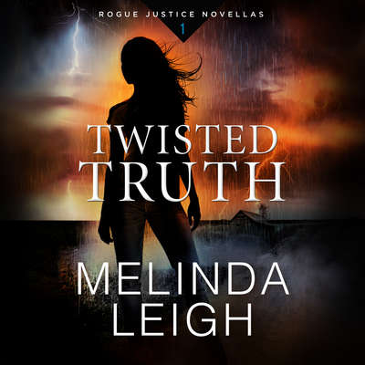 Twisted Truth Audiobook, by Melinda Leigh