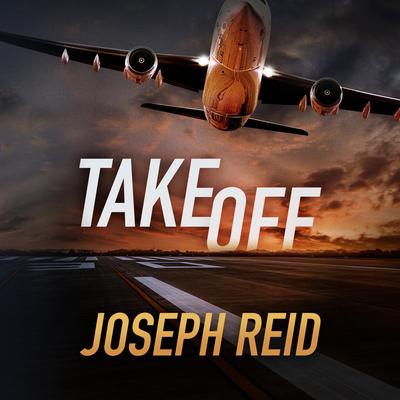 Takeoff Audiobook, by Joseph Reid