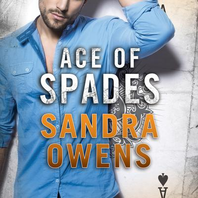 Ace of Spades Audiobook, by Sandra Owens