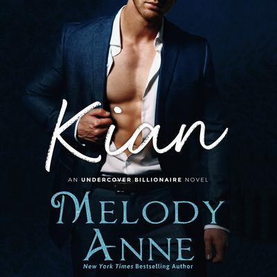Kian Audiobook, by Melody Anne