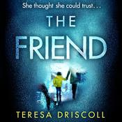 The Friend Audiobook, by Teresa Driscoll