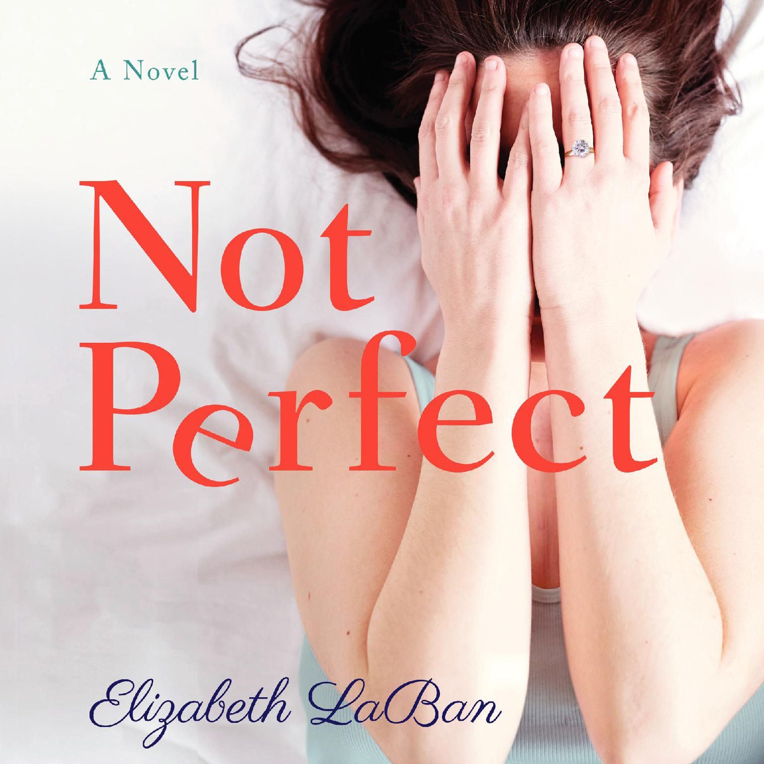 Printable Not Perfect: A Novel Audiobook Cover Art