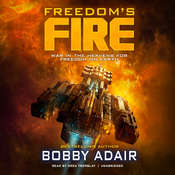 Freedom's Fire Audiobook, by Bobby Adair|