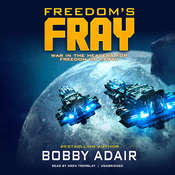 Freedom's Fray Audiobook, by Bobby Adair|