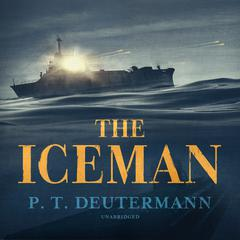 The Iceman Audiobook, by P. T. Deutermann