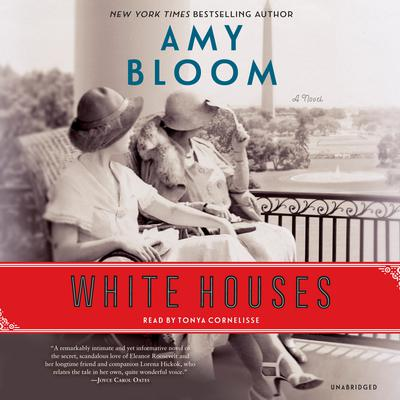 White Houses: A Novel Audiobook, by Amy Bloom