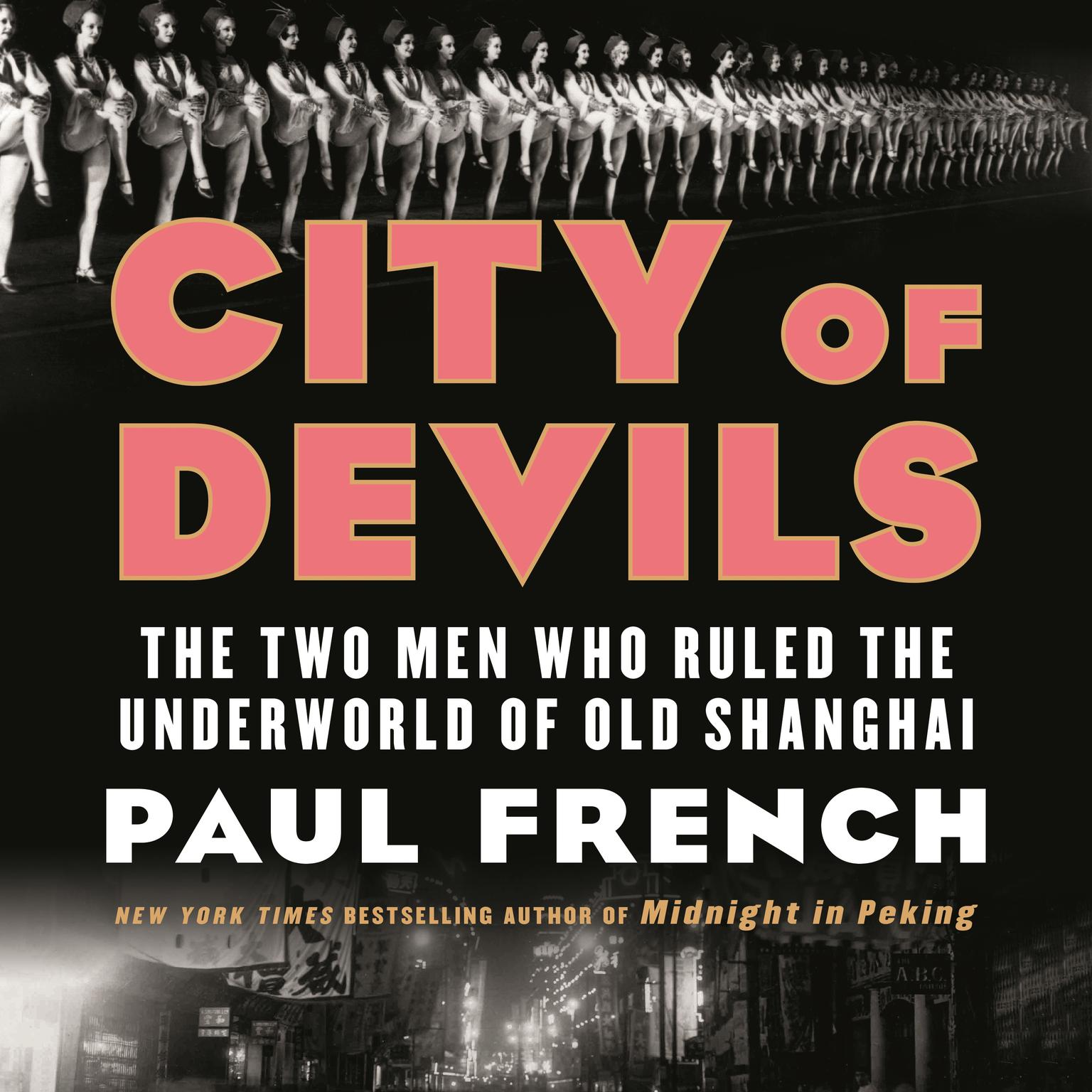 Printable City of Devils: The Two Men Who Ruled the Underworld of Old Shanghai Audiobook Cover Art