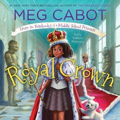 Royal Crown Audiobook, by Meg Cabot