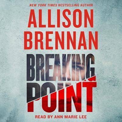 Breaking Point Audiobook, by Allison Brennan