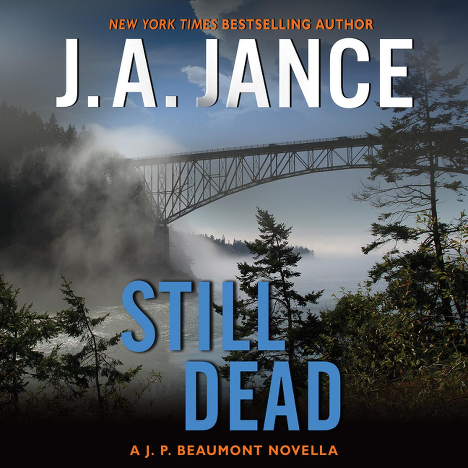 Printable Still Dead: A J.P. Beaumont Novella Audiobook Cover Art