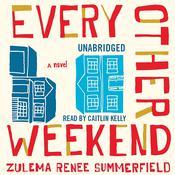 Every Other Weekend Audiobook, by Zulema Renee Summerfield