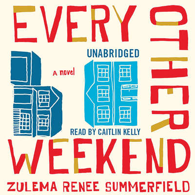 Every Other Weekend Audiobook, by Zulema Renee Summerfield