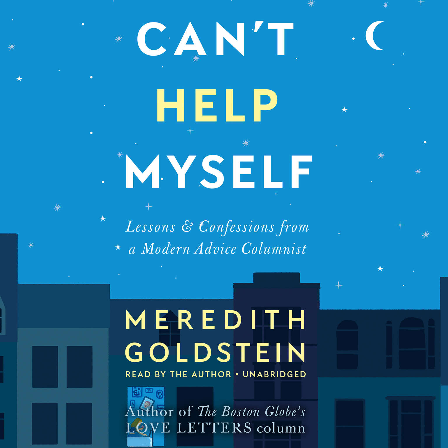 Printable Can't Help Myself: Lessons & Confessions from a Modern Advice Columnist Audiobook Cover Art