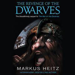 The Revenge of the Dwarves Audiobook, by Markus Heitz