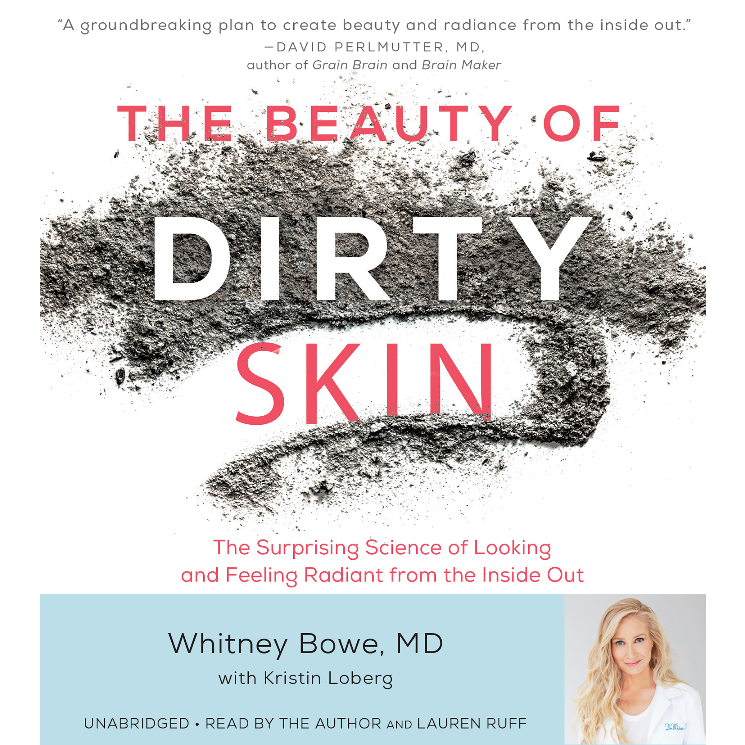 Printable The Beauty of Dirty Skin: The Surprising Science of Looking and Feeling Radiant from the Inside Out Audiobook Cover Art