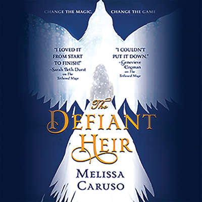 The Defiant Heir Audiobook, by Melissa Caruso