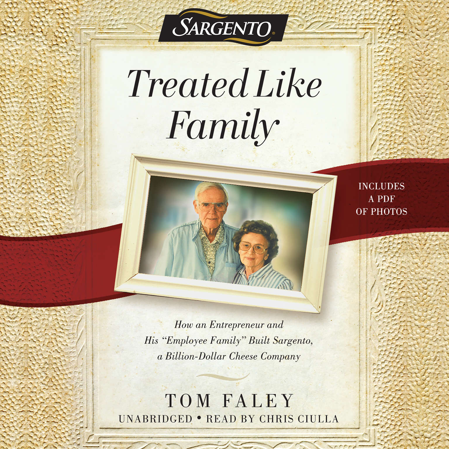 Printable Treated  like Family: How an Entrepreneur and His 'Employee Family' Built Sargento, a Billion-Dollar Cheese Company Audiobook Cover Art
