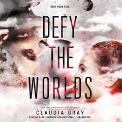 Defy the Worlds Audiobook, by Claudia Gray