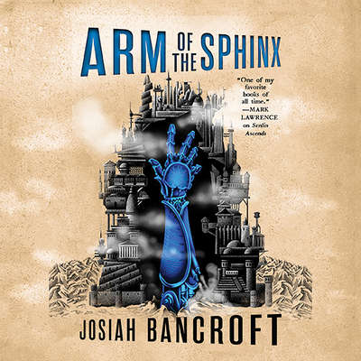 Arm of the Sphinx Audiobook, by Josiah Bancroft
