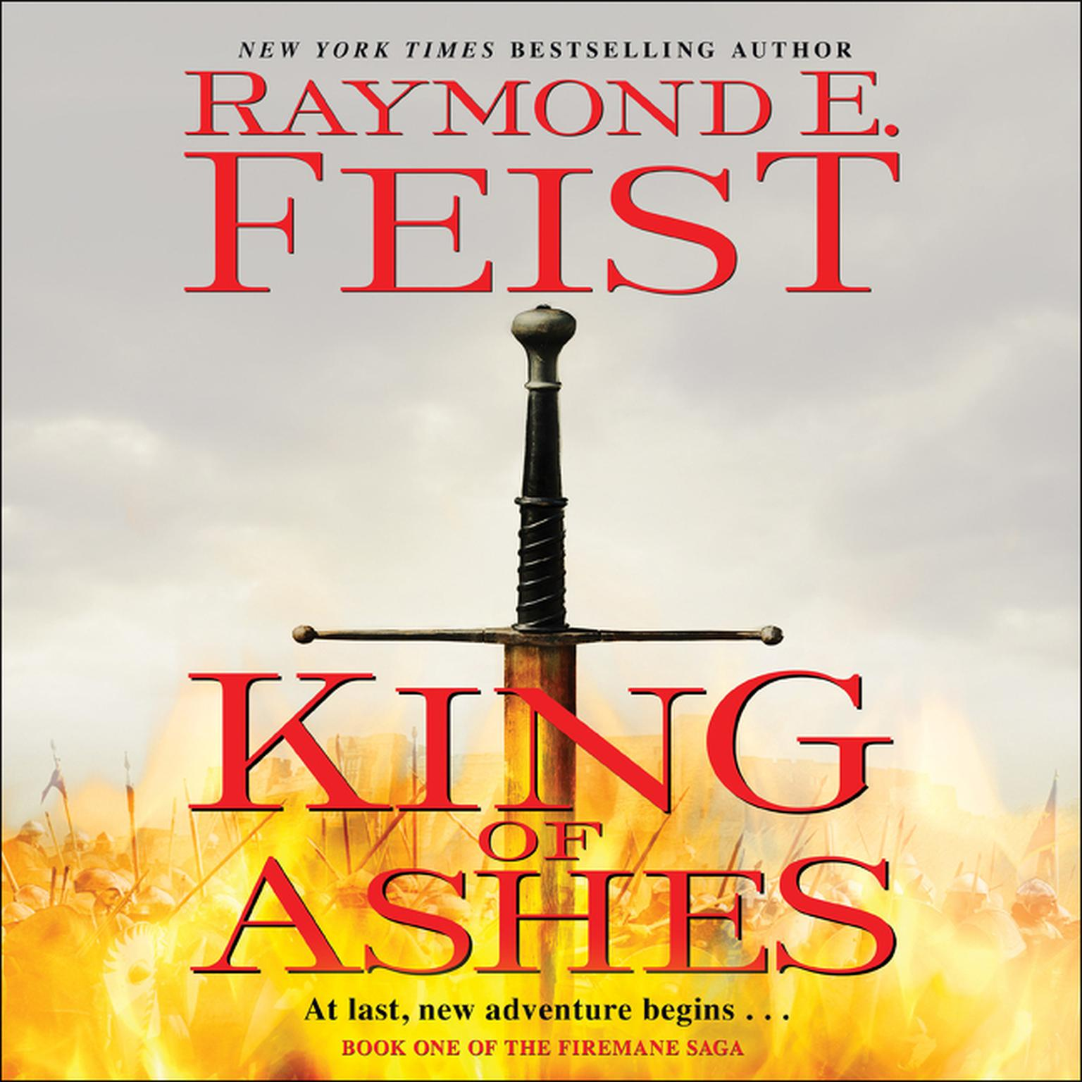 Printable King of Ashes: Book One of The Firemane Saga Audiobook Cover Art