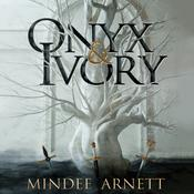 Onyx and Ivory Audiobook, by Mindee Arnett