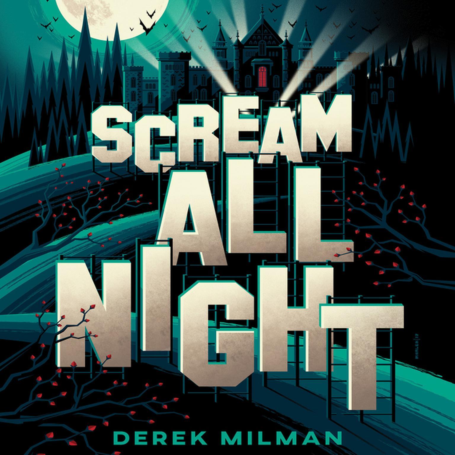 Scream All Night Audiobook, by Derek Milman