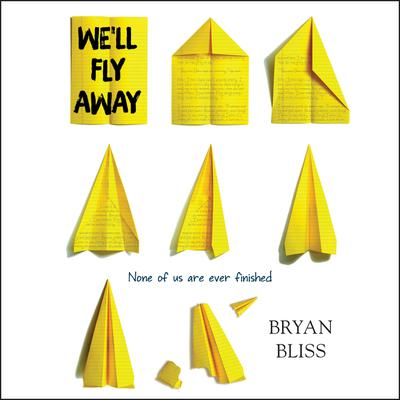 Well Fly Away Audiobook, by Bryan Bliss