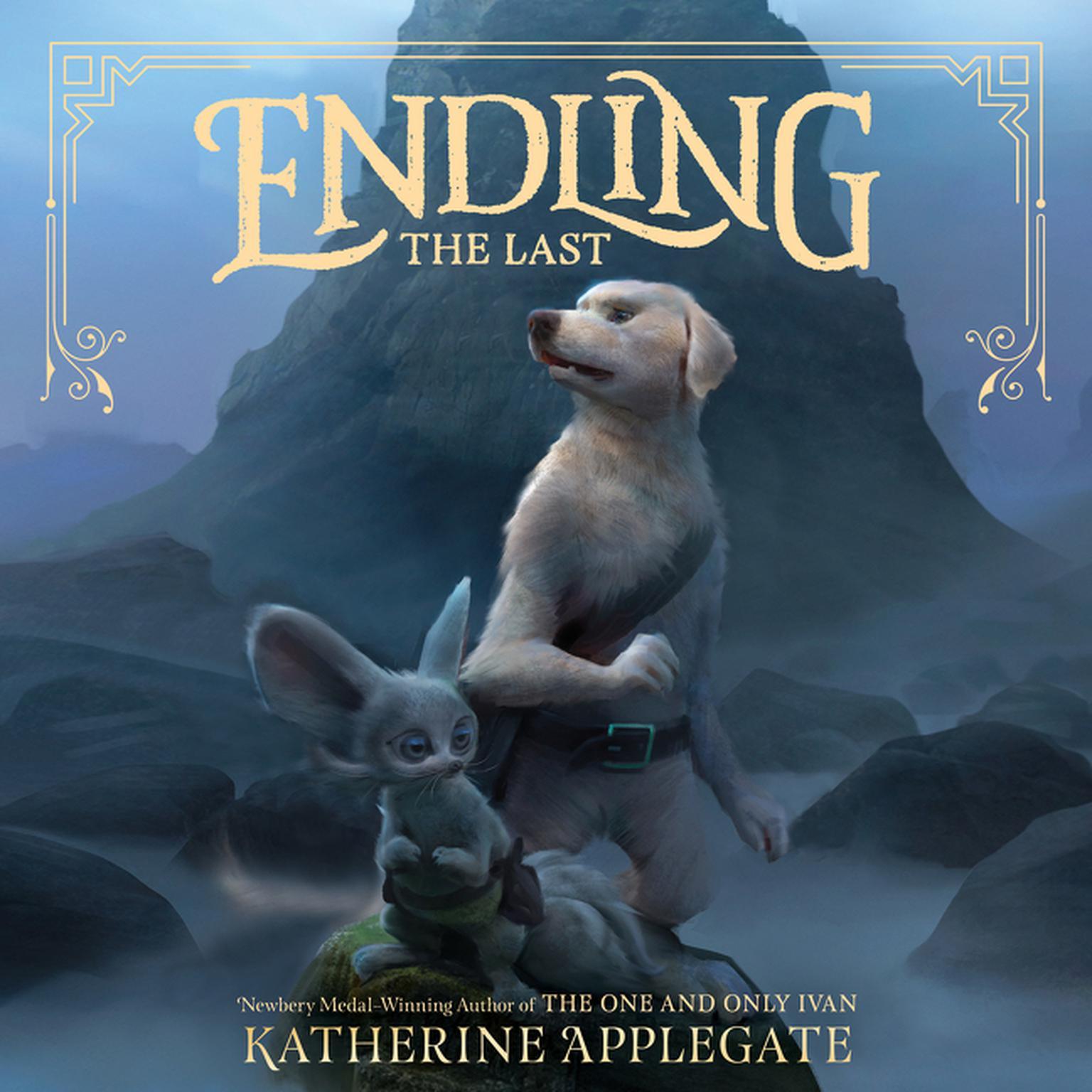 Endling #1: The Last Audiobook, by Katherine Applegate