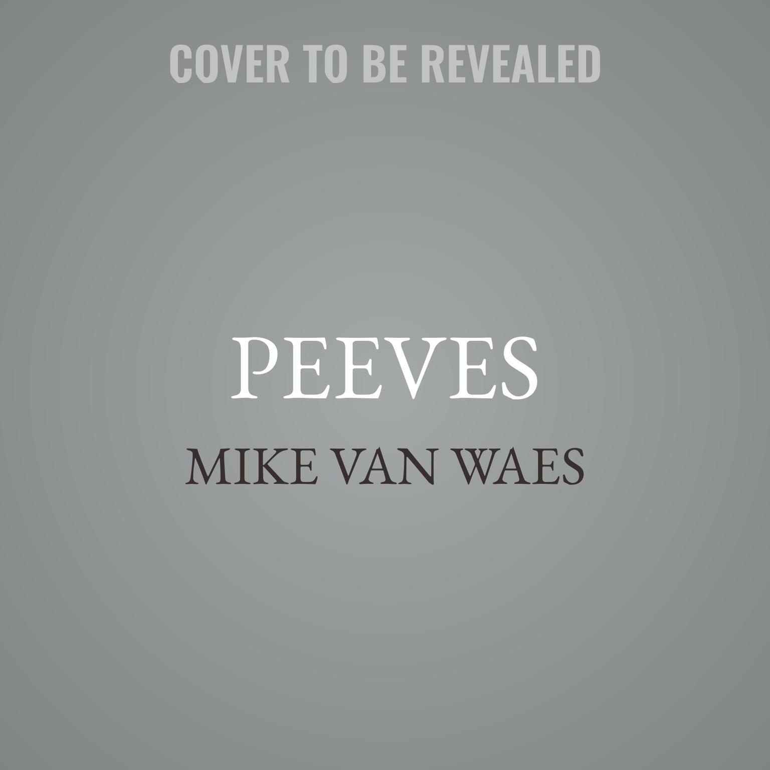 Peeves Audiobook, by Mike Van Waes