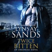 Twice Bitten: An Argeneau Novel Audiobook, by Lynsay Sands