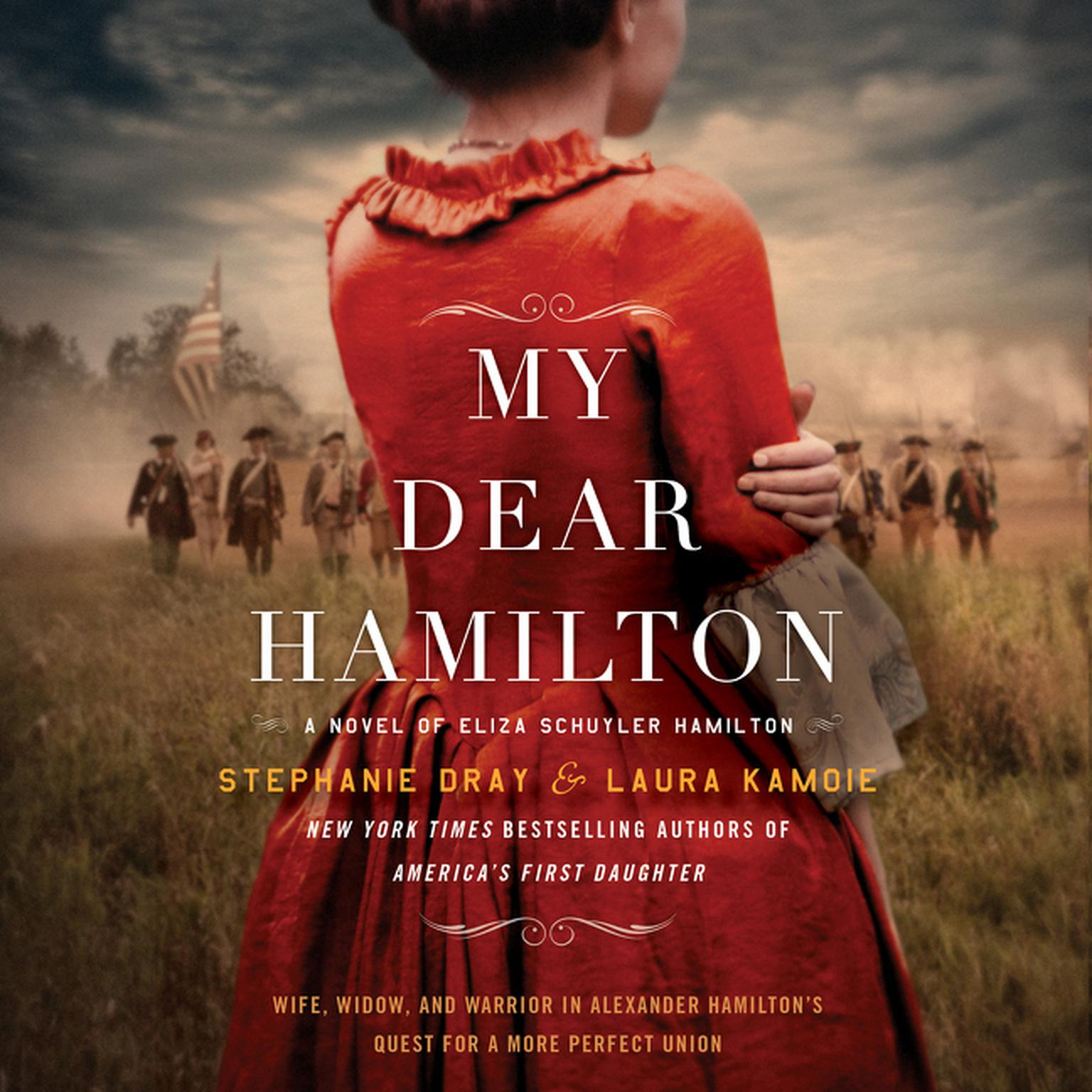 Printable My Dear Hamilton: A Novel of Eliza Schuyler Hamilton Audiobook Cover Art