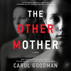 The Other Mother: A Novel Audiobook, by Carol Goodman