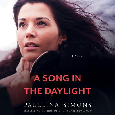A Song in the Daylight: A Novel Audiobook, by